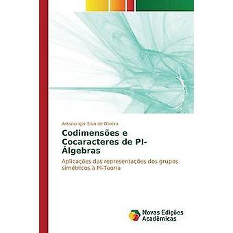 Codimenses e Cocaracteres de PIlgebras by Silva de Oliveira Antonio Igor