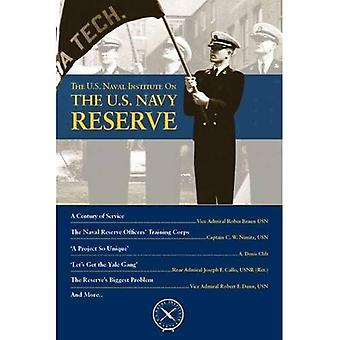 The U.S. Navy Reserve (U.S. Naval Institute Chronicles)