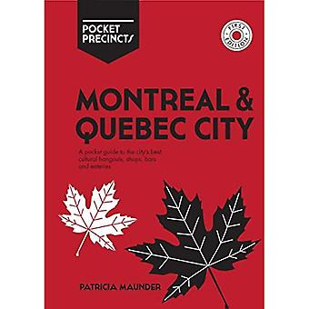 Montreal & Quebec City Pocket Precincts: A Pocket Guide to the City's Best Cultural Hangouts, Shops, Bars and Eateries (Pocket Precincts)
