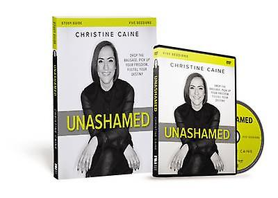Unashamed Study Guide - Drop the Baggage - Pick Up Your Freedom - Fulf