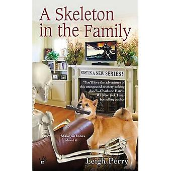 A Skeleton in the Family by Leigh Perry - 9780425255841 Book