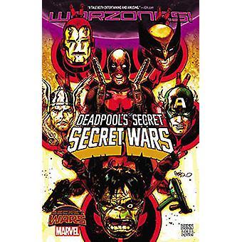 Deadpool's Secret Secret Wars by Matteo Lolli - Cullen Bunn - 9780785