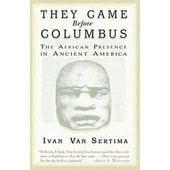 They Came Before Columbus by Van Sertima - 9780812968170 Book