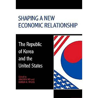 Shaping a New Economic Relationship - The Republic of Korea and the Un