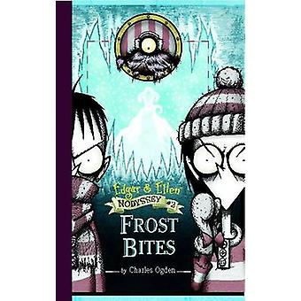 Frost Bites by Charles Ogden - Rick Carton - 9781416954644 Book