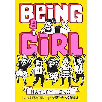 Being a Girl by Hayley Long - Gemma Correll - 9781449477974 Book