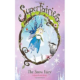 The Snow Fairy by Janey Louise Jones - 9781515824282 Book