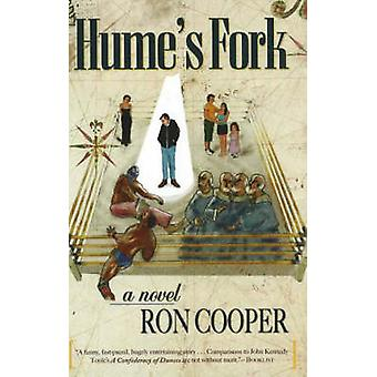 Hume's Fork - A Novel by Ron Cooper - 9781890862503 Book