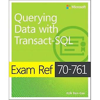 Querying Data with Transact-SQL - Exam ref 70-761 by Itzik Ben-Gan - 9