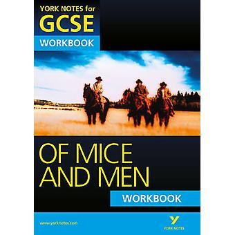 Of Mice and Men - York Notes for GCSE Workbook (Grades A*-G) by Mike G