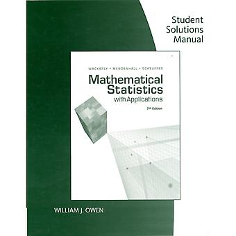 Mathematical Statistics with Applications: Student Solutions Manual (Paperback) by Wackerly Dennis Mendenhall William Scheaffer Richard L (University Of Florida)
