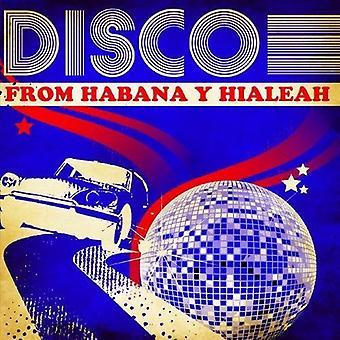 Disco From Habana Y Hialeah - Disco From Habana Y Hialeah [CD] USA import