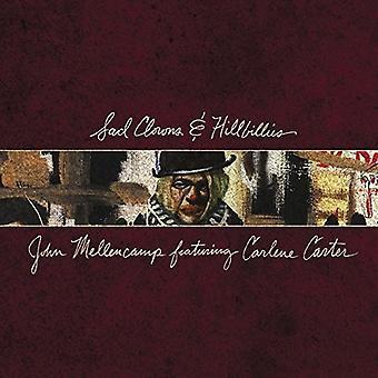 John Mellencamp - ledsna clowner & Hillbil [CD] USA import