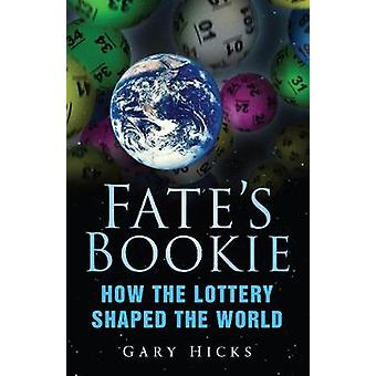 Fates Bookie by Gary Hicks