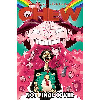 Chew - Volume 6 - Space Cakes by Rob Guillory - John Layman - 978160706
