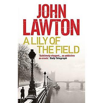 En Lilja i fältet (Main) av John Lawton - 9781611855913 bok