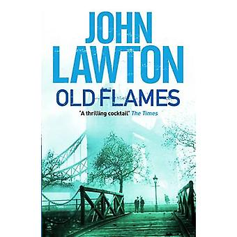 Old Flames (Main) by John Lawton - 9781611855906 Book