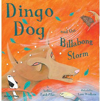 Dingo hund och Billabong Storm av Andrew Peters - Anna Wadham - 97