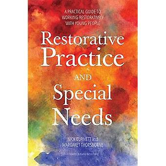 Herstelmaatregelen praktijk en speciale behoeften - een praktische handleiding voor werken