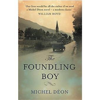 The Foundling Boy by Michel Deon - Julian Evans - 9781908313560 Book