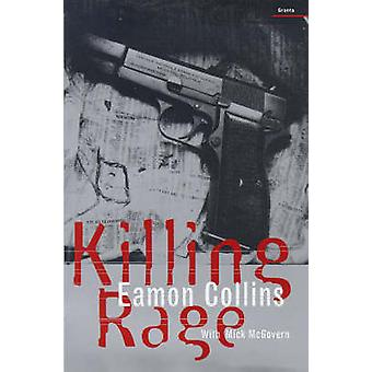 Killing Rage (New edition) by Eamon Collins - Mick McGovern - 9781862