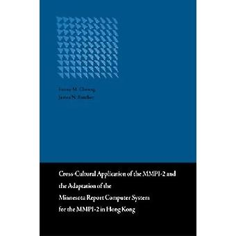 Cross-cultural Application of the MMPI-2 and the Adaptation of the Mi