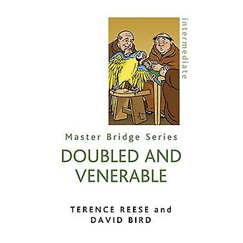 Doubled and Venerable by David Bird - Terence Reese - 9780297860907 B