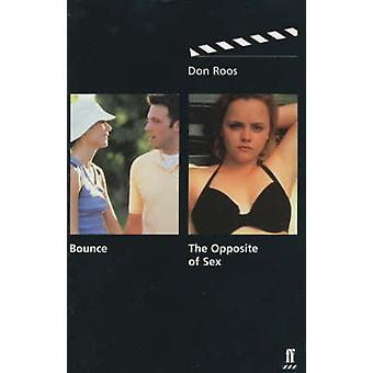 Bounce - & The Opposite of Sex - AND The Opposite of Sex - Screenplays b