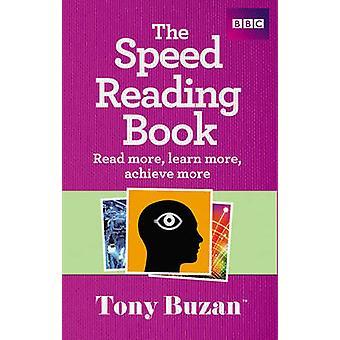 كتاب القراءة السرعة-اقرأ المزيد-معرفة المزيد--تحقيق المزيد بتوني