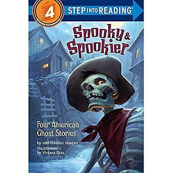 Pelottava ja Spookier: neljä American Ghost Stories (vaihe osaksi käsittelyssä)