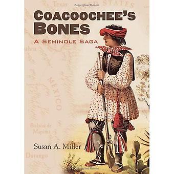 Coacoochees Bones: A Seminole Saga