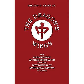 The Dragon's Wings: The China National Aviation Corporation and the Development of Commercial Aviation in China