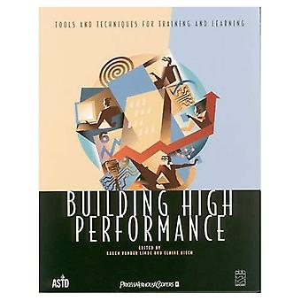 Building High Performance : Tools and Techniques for Training and Learning