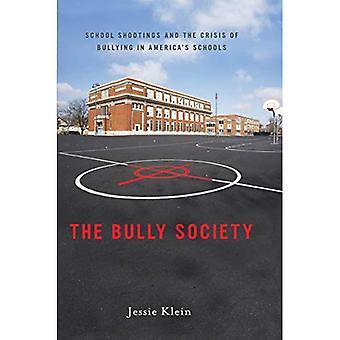 La sociedad de Bully