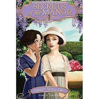 Historia de Claire, 1910 (secretos de la mansión)