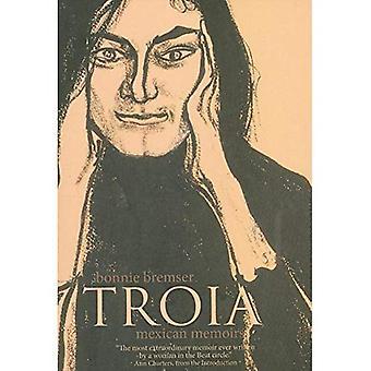 TROIA: Mexican Memoirs