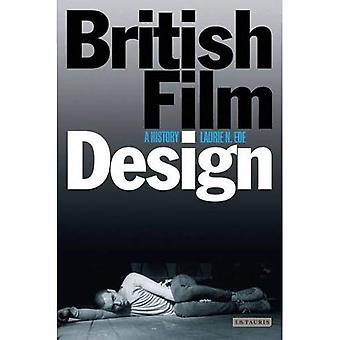 British Film Design: A History (Cinema and Society)
