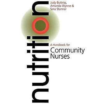 Nutrición: Un manual para las enfermeras comunitarias (manual para serie de enfermería comunitaria)