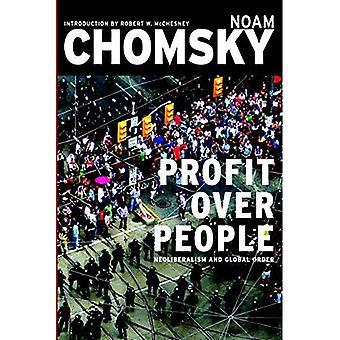 Winst Over mensen: Neoliberalisme en de mondiale orde