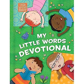 My Little Words Devotional (Padded) (Little Words Matter(tm))