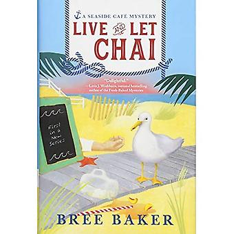 Live and Let Chai (Seaside� Caf Mysteries)