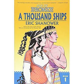 Âge du Bronze Volume 1: mille bateaux (nouvelle édition)