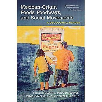 Aliments d'origine mexicaine, habitudes alimentaires et les mouvements sociaux: A Decolonial Reader (alimentation et habitudes alimentaires)