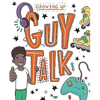 Guy Talk (Growing Up)