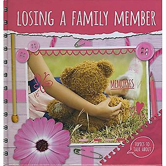 Losing a Family Member (Topics to Talk About)