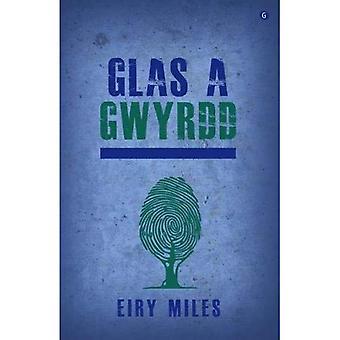 Glas a Gwyrdd
