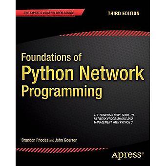 Foundations of Python Network Programming by Brandon Rhodes