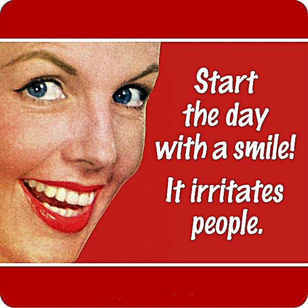 Start The Day With A Smile.... single funny drinks coaster (hb)