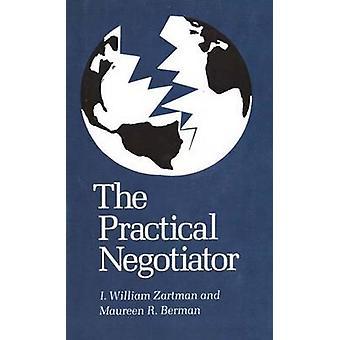 المفاوض العملية حسب زارتمان & ويليام أولاً