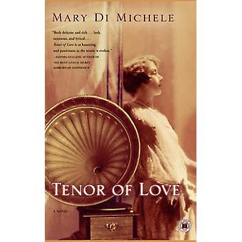 Tenor of Love by Di Michele & Mary